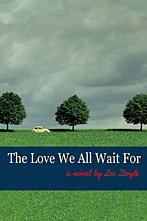 """The Love We All Wait For"""